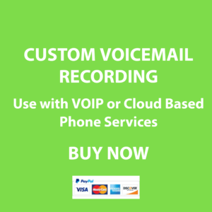 CUSTOM VOICEMAIL RECORDING