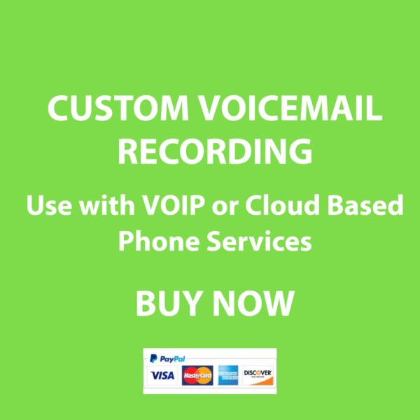 CUSTOM VOICEMAIL RECORDING